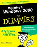 Migrating to Windows 2000 Server for Dummies, Leonard Stearns, 0764504592