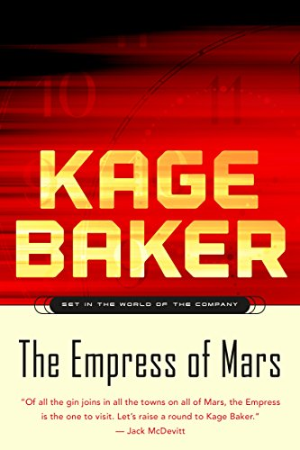 The Empress of Mars: Set in the World of the Company (Best Opera Companies In The World)
