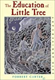 The Education of Little Tree by Forrest Carter front cover