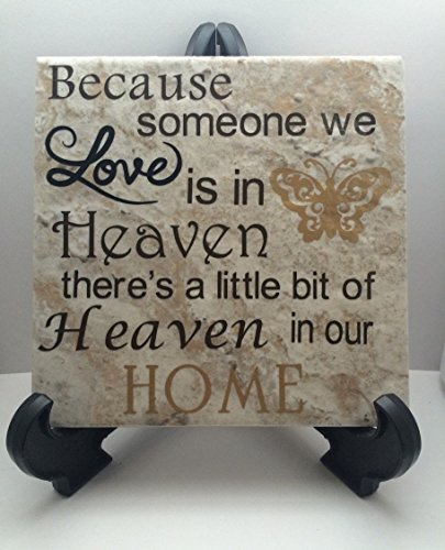 Because someone we love is in Heaven Decorative Tile, Family gift, Sympothy gifts, Condolence gifts, Heaven quotes, Remembrance gifts, Quote tiles
