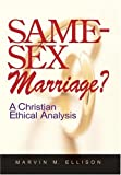 Same-Sex Marriage?, Marvin M. Ellison, 0829816593