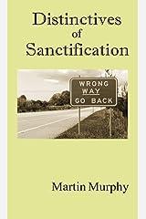 Distinctives of Sanctification Kindle Edition