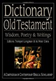 img - for Dictionary of the Old Testament: Wisdom, Poetry & Writings (The IVP Bible Dictionary Series) book / textbook / text book