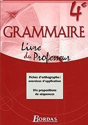 Grammaire 4e : Livre du professeur