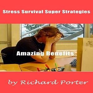 Stress Survival Super Strategies Audiobook
