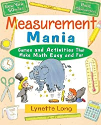Measurement Mania: Games and Activities That Make Math Easy and Fun (Magical Math)