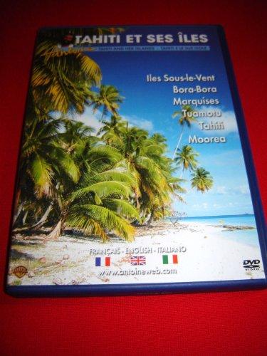 Antoine : Tahiti et ses iles (2003) / Tahiti and her islands / Tahiti e le sue isole / Iles Sous-le-Vent / Bora-Bora / Marquises / Tuamotu / Tahiti / Moorea