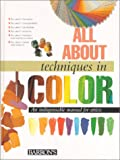 All about Techniques in Color, Parramon's Editorial Team Staff, 0764152297