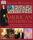 Sister Wendy's American Masterpieces, Wendy Beckett, 0789459582