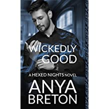 Wickedly Good: A Hexed Nights Novel