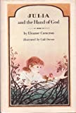 Julia and the Hand of God, Eleanor Cameron, 0525329102