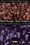 img - for Real People: Real Traders How People Like You are Making it in the Markets book / textbook / text book