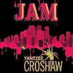 Jam | Yahtzee Croshaw
