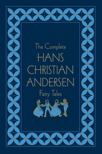 The Complete Hans Christian Andersen Fairy Tales, Deluxe Edition (Literary Classics) ebook