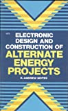 Electronic Design and Construction of Alternate Energy Projects