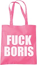 Fuck Boris - Tote Shopping Bag