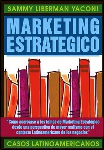 Marketing Estrategico: Casos Latinoamericanos: Amazon.es: Ph ...