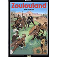 ZOULOULAND T14 : LOULOU