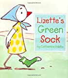 Lizette's Green Sock, Catharina Valckx, 0618452982
