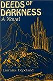 Deeds of Darkness, Lorraine Copeland, 0533127602