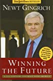 Winning the Future, Newt Gingrich, 1596980079