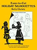 Easty-to-Cut Silhouettes, Betty Christy, 0486266281