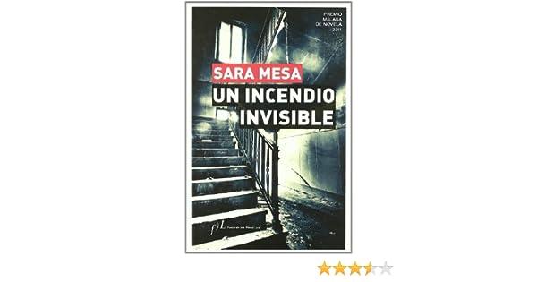 Incendio Invisible, Un (2011 Premio Malaga De Novela): Amazon.es ...