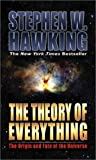 The Theory of Everything, Stephen W. Hawking, 1893224791