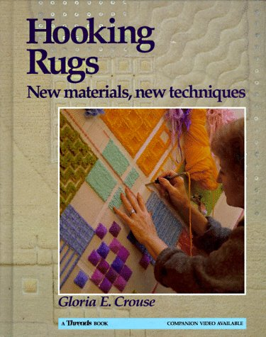 Hooking Rugs: New Materials, New Techniques - Motor Rug