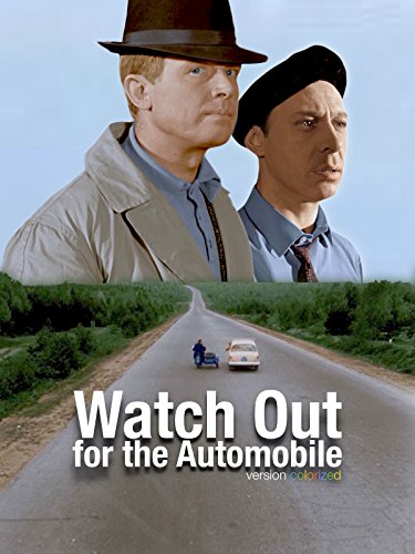 Watch Out for the Automobile