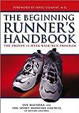 img - for The Beginning Runner's Handbook: The Proven 13-Week Walk/Run Program book / textbook / text book