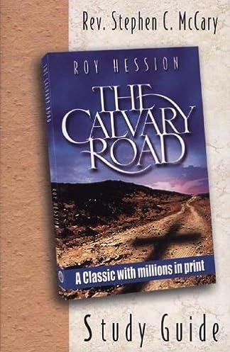 the calvary road companion study guide study guide workbook to roy rh amazon com Calvary Road Book Calvary Road Book