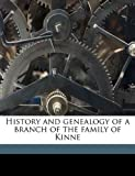 History and Genealogy of a Branch of the Family of Kinne, Emerson Kinne, 1178030652