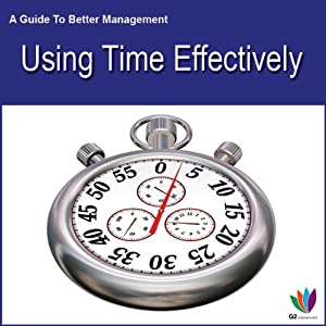Using Time Effectively Hörbuch