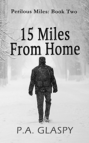 15 Miles From Home (Perilous Miles Book 2) cover