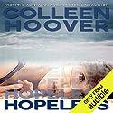 Hopeless Hörbuch von Colleen Hoover Gesprochen von: Angela Goethals