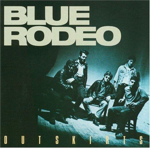 Blue Rodeo - Outskirts - Amazon.com Music
