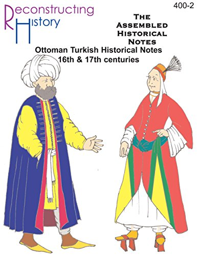 Turkish Dancer Costume (Ottoman Turkish Assembled Historical Notes: for 16th and 17th century historical reenactors and dancers)