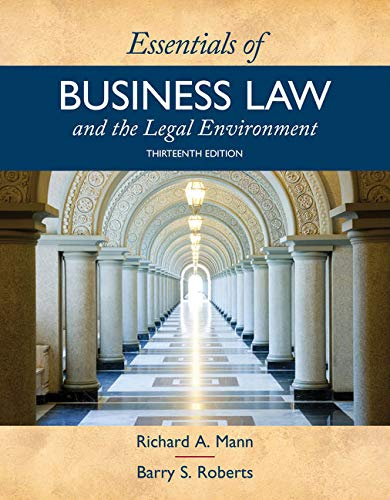 Bundle: Essentials of Business Law and the Legal Environment, 13th +MindTap Business Law, 1 term (6 months) Printed Access Card (Essentials Of Business Law And The Legal Environment)