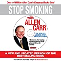 Stop Smoking with Allen Carr: Plus a Unique 70 Minute Seminar Delivered by the Author Speech by Allen Carr Narrated by Richard Mitchley