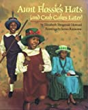 Aunt Flossie's Hats (and Crab Cakes Later), Elizabeth Fitzgerald Howard, 0395546826