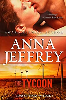 The Tycoon (Sons of Texas Book 1) by [Jeffrey, Anna]