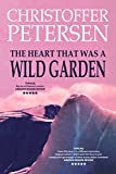 The Heart that was a Wild Garden