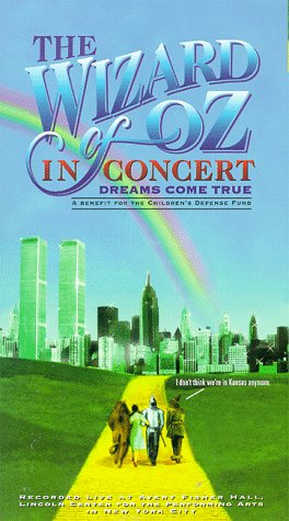 [The Wizard of Oz in Concert - Dreams Come True [VHS]] (The Wizard Of Oz Video)