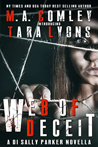 Web of Deceit: A DI Sally Parker novella.