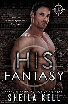 His Fantasy (HIS Series Book 8) by [Kell, Sheila]