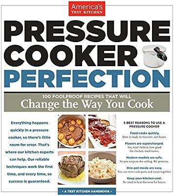 Pressure Cooker Perfection: America's Test Kitchen: Amazon