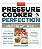Pressure Cooker Perfection: 100 Foolproof Recipes