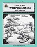 A Guide for Using Walk Two Moons in the Classroom, Melissa  Hart, 0743931602