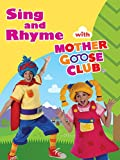 Sing and Rhyme With Mother Goose Club DVD